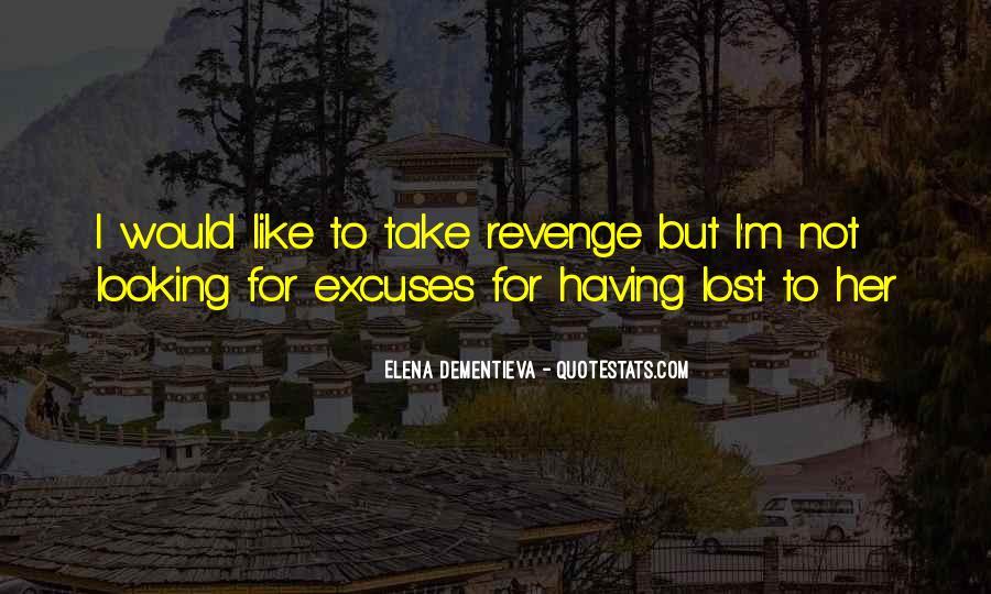 More Excuses Than Sayings #15874