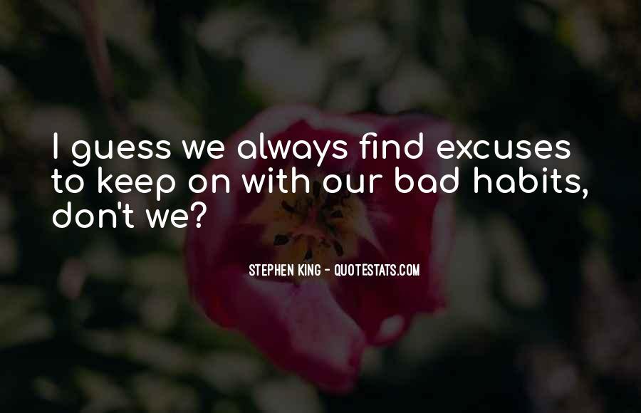 More Excuses Than Sayings #38937