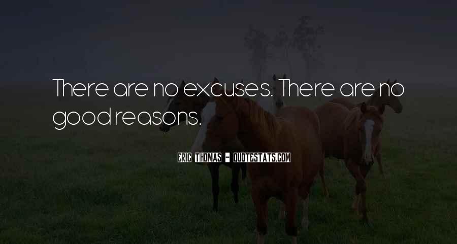 More Excuses Than Sayings #50921