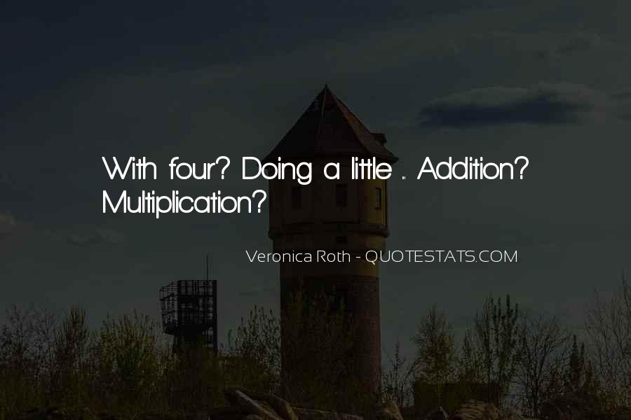 Multiplication Quotes And Sayings #425304