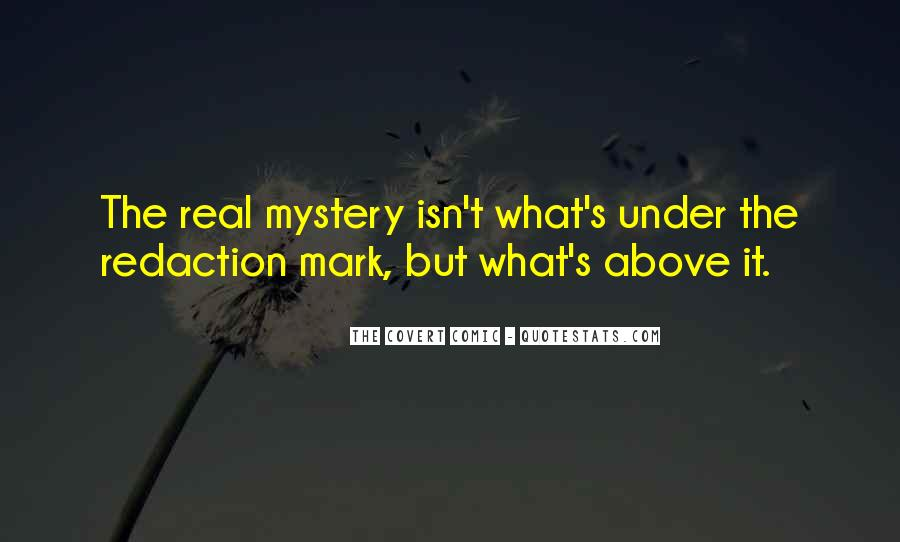 Mystery Quotes And Sayings #500388