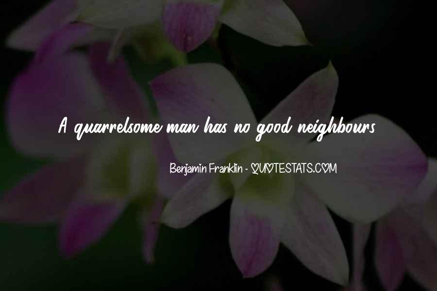 Good Neighbour Sayings #1096691