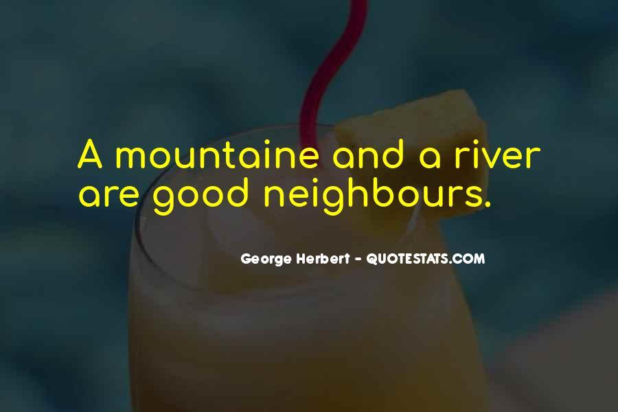 Good Neighbour Sayings #1107172