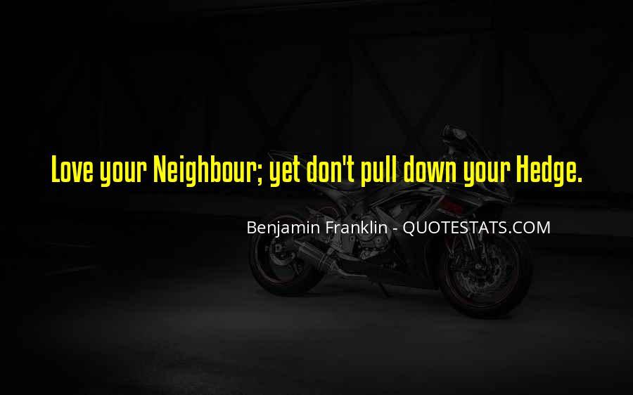 Good Neighbour Sayings #1376382
