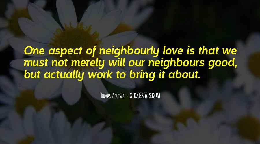 Good Neighbour Sayings #271540