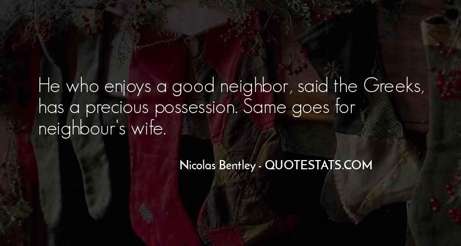 Good Neighbour Sayings #904377