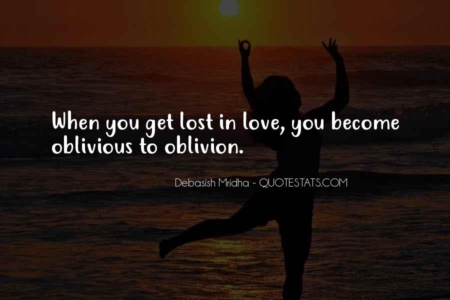 Oblivious Quotes Sayings #6011