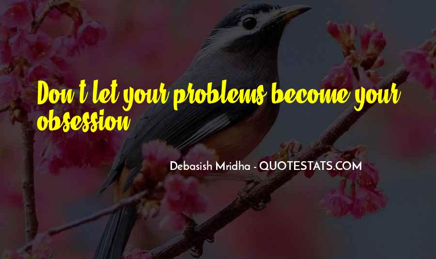 Obsession Quotes And Sayings #426512
