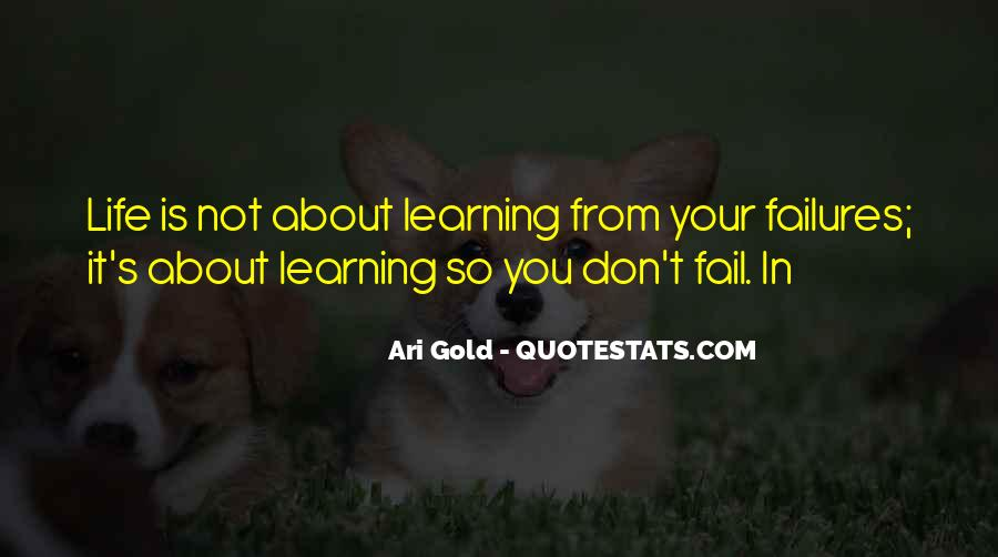 Quotes About Learning From Your Failures #1214271