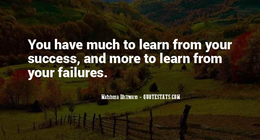 Quotes About Learning From Your Failures #578084