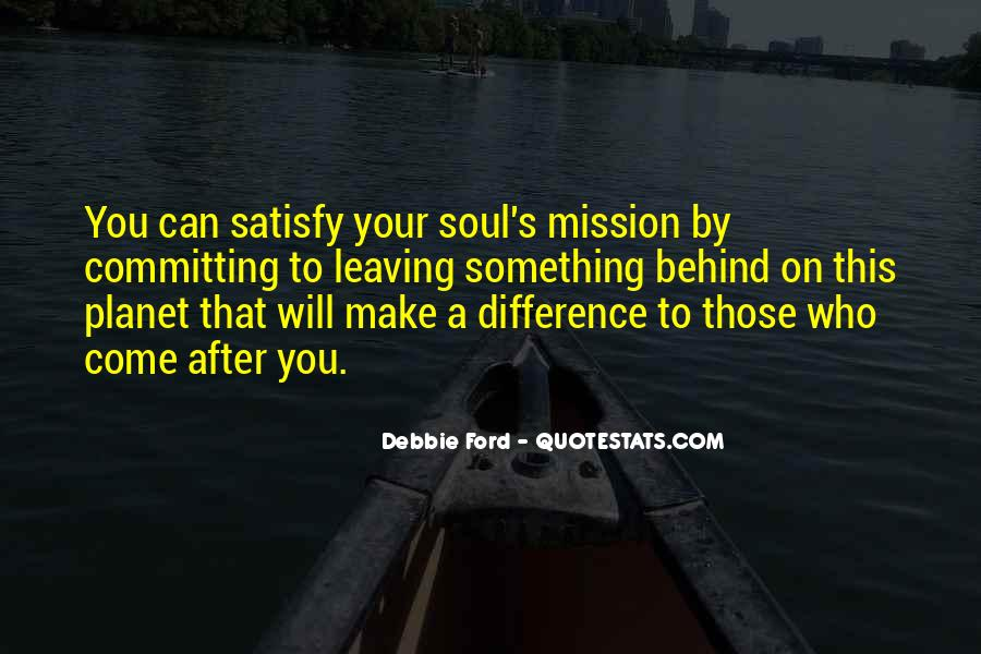 On A Mission Sayings #189524