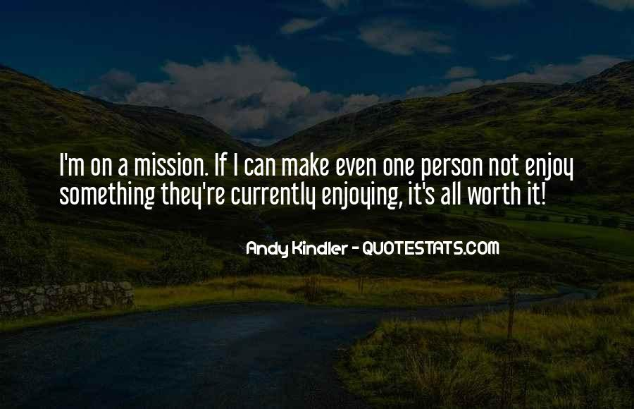 On A Mission Sayings #236205