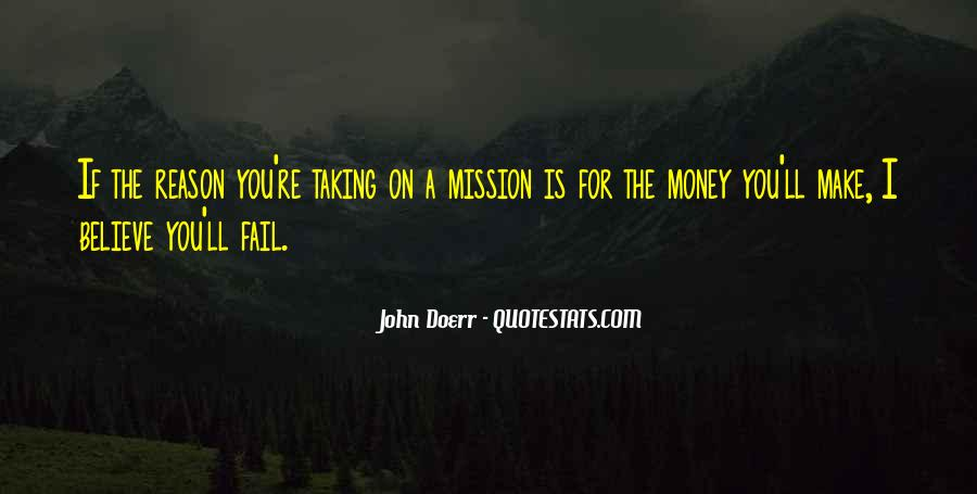 On A Mission Sayings #241866