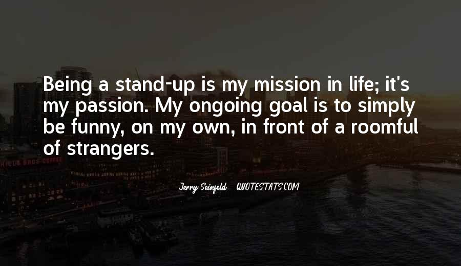 On A Mission Sayings #376923