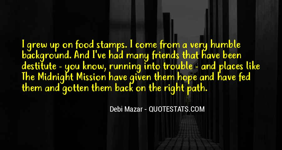 On A Mission Sayings #389446