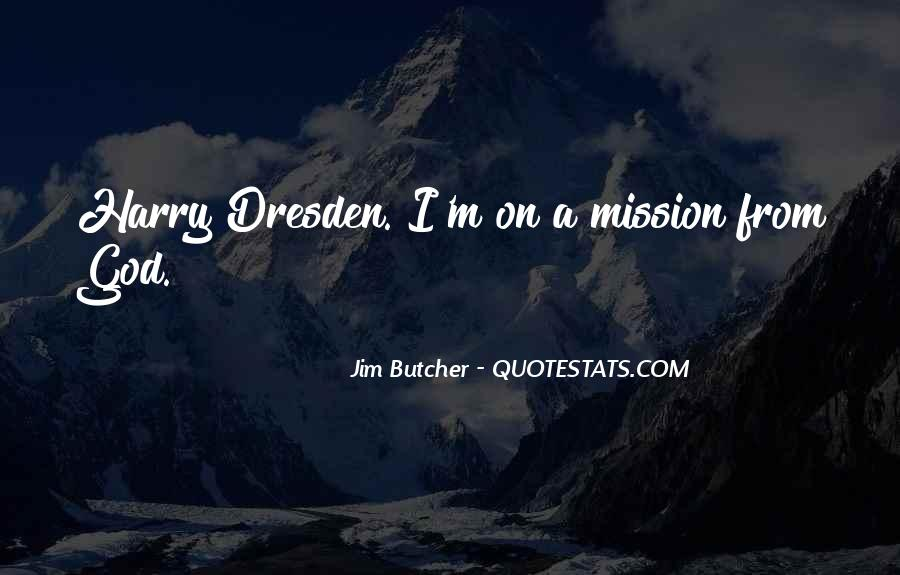 On A Mission Sayings #409521