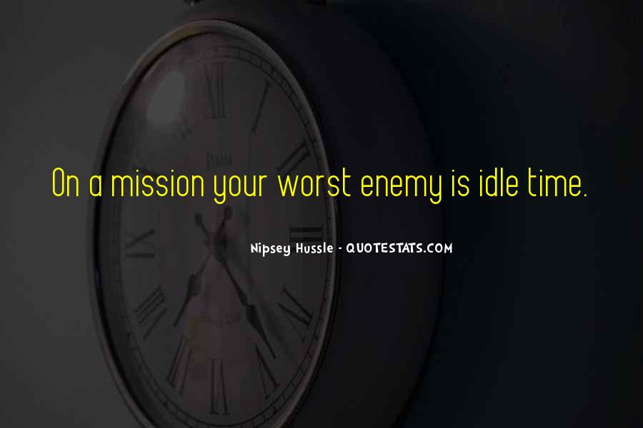 On A Mission Sayings #431908