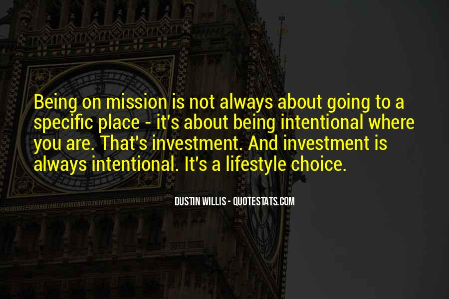 On A Mission Sayings #521346