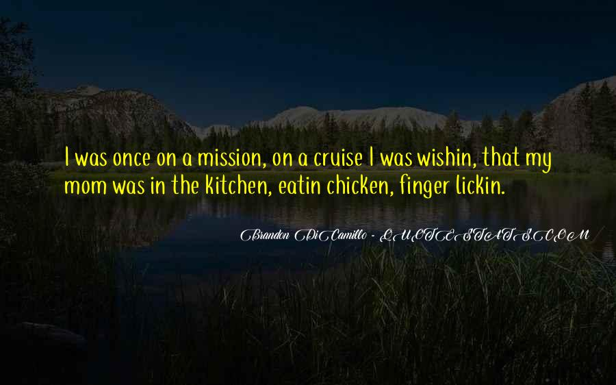 On A Mission Sayings #575420