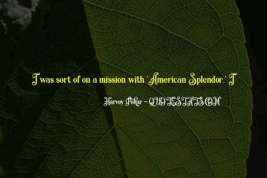On A Mission Sayings #592278
