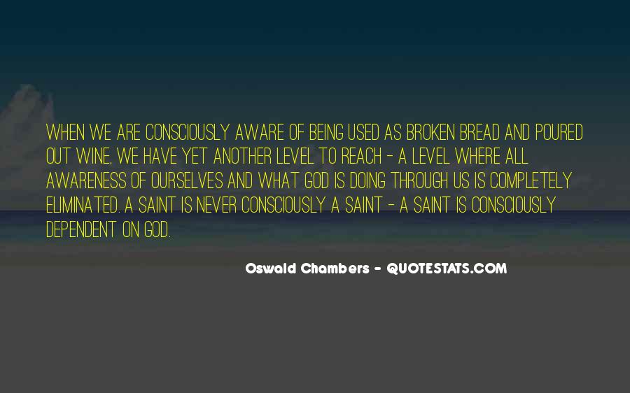 Quotes About Being Dependent On God #712354