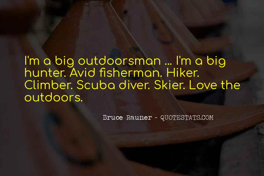 Best Outdoorsman Sayings #1258271