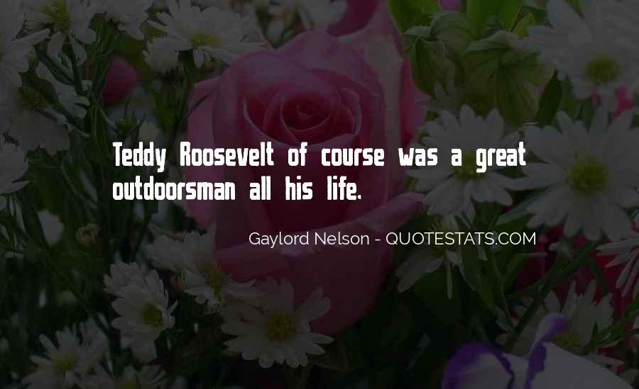 Best Outdoorsman Sayings #1674904