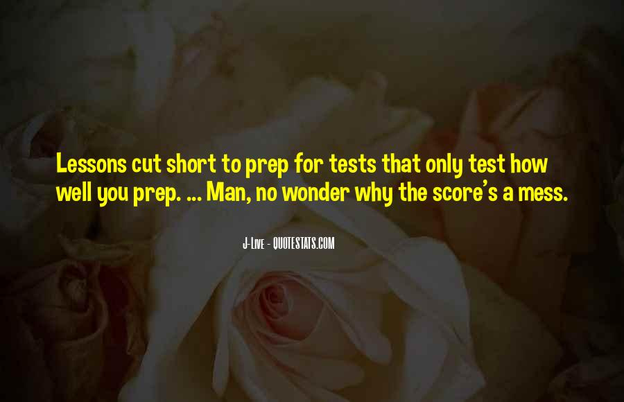 Quotes About Test Prep #959887