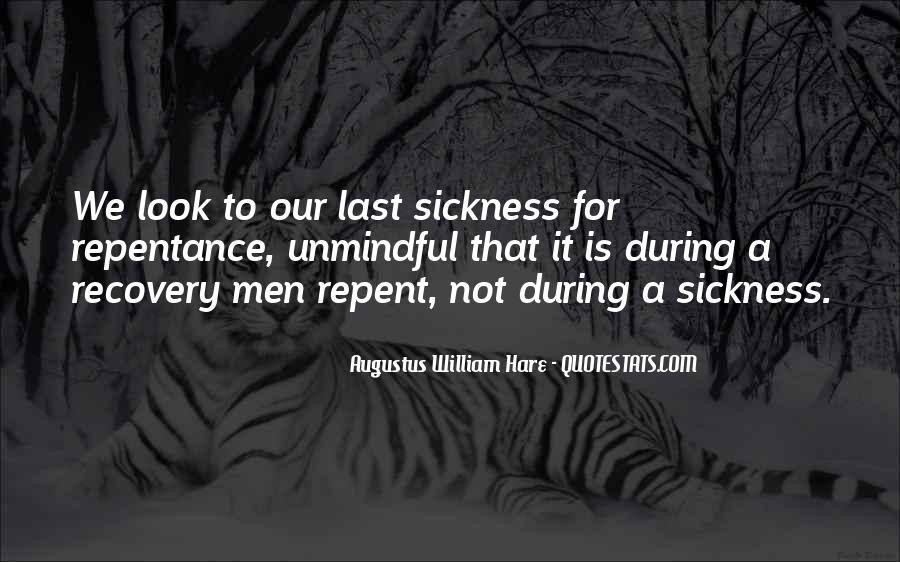 Quotes About Sickness And Recovery #761120