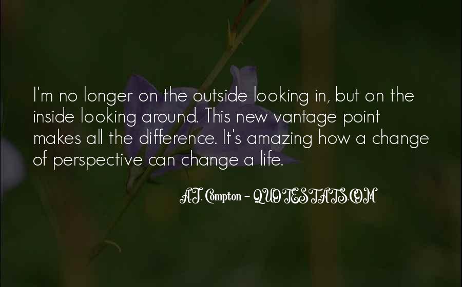 Change Perspective Sayings #325070