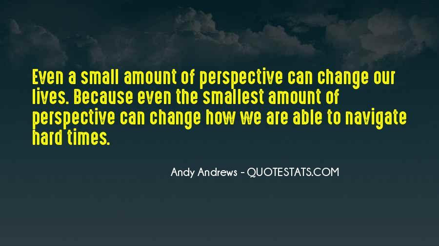 Change Perspective Sayings #331469