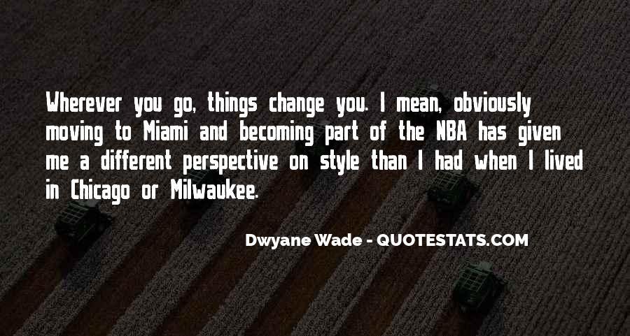 Change Perspective Sayings #35746