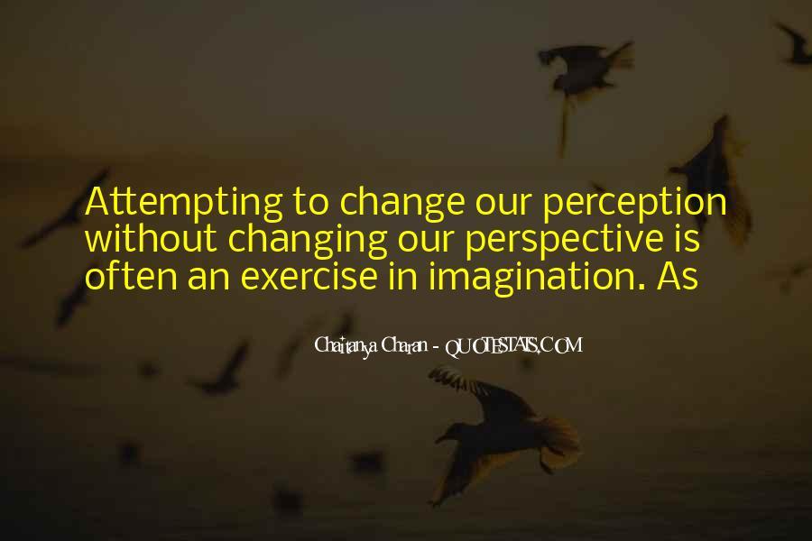 Change Perspective Sayings #456945