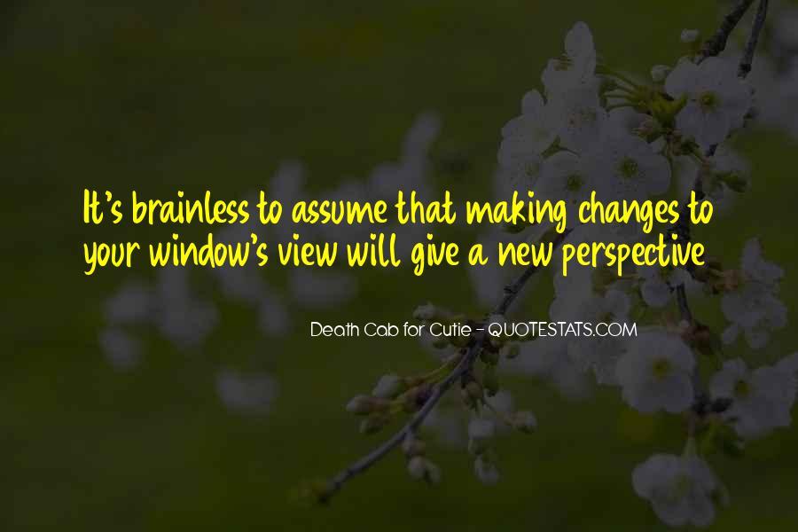 Change Perspective Sayings #825339