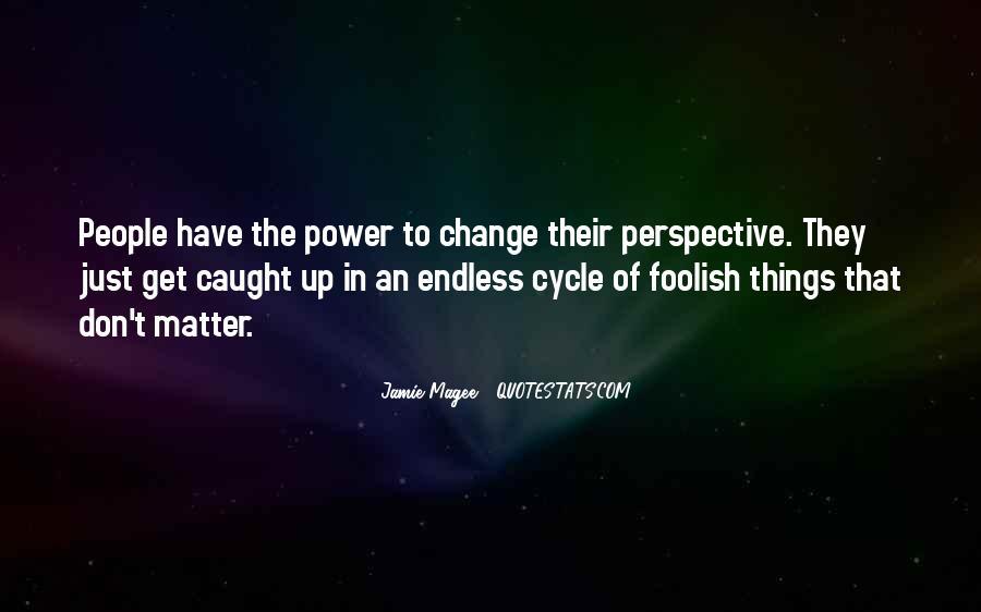 Change Perspective Sayings #899106