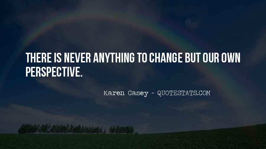 Change Perspective Sayings #93752