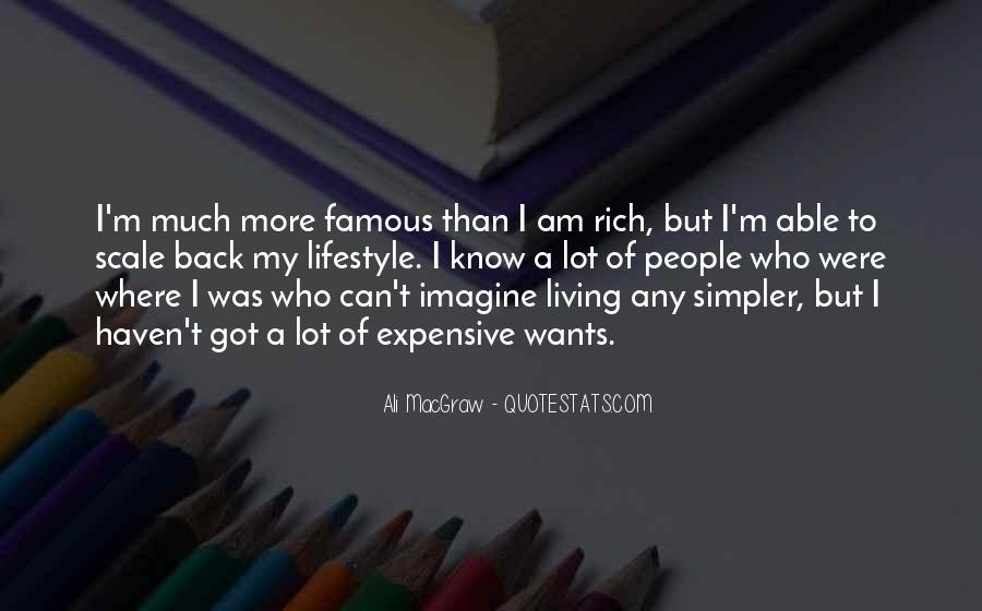 Quotes About Rich Lifestyle #137794