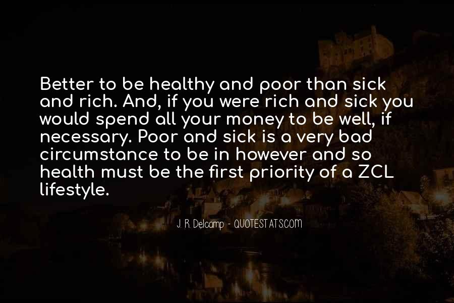 Quotes About Rich Lifestyle #1531248