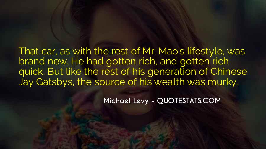 Quotes About Rich Lifestyle #397177