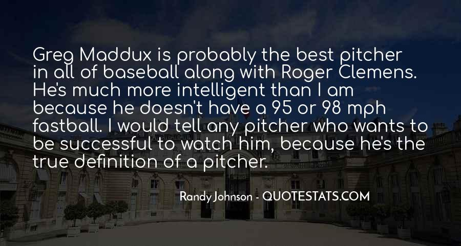 Baseball Pitcher Sayings #1126260