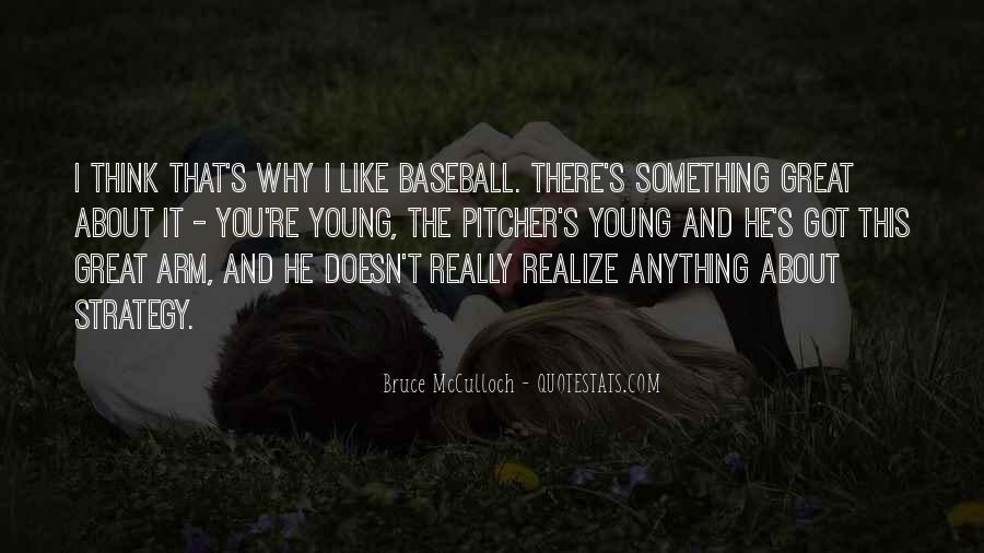 Baseball Pitcher Sayings #1160572