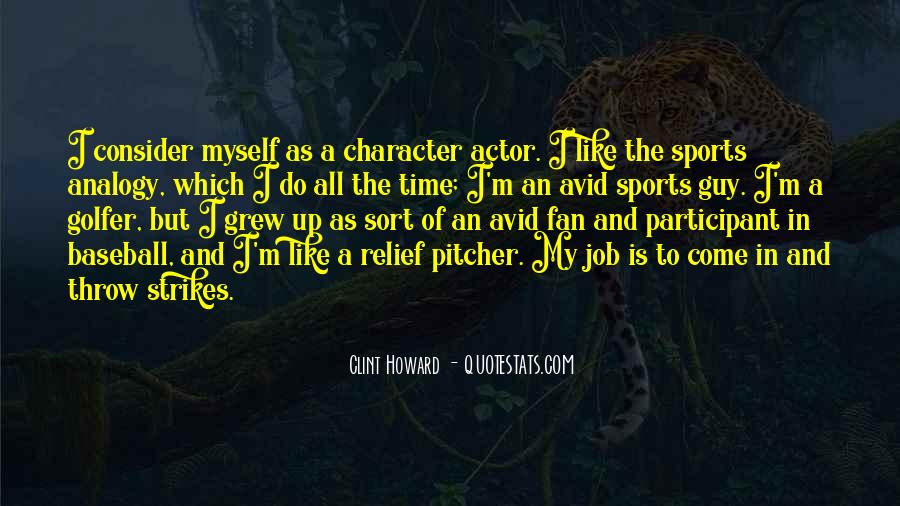 Baseball Pitcher Sayings #129561