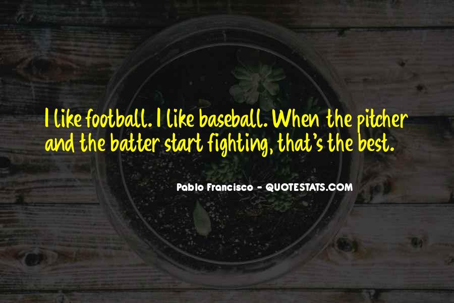 Baseball Pitcher Sayings #1649895