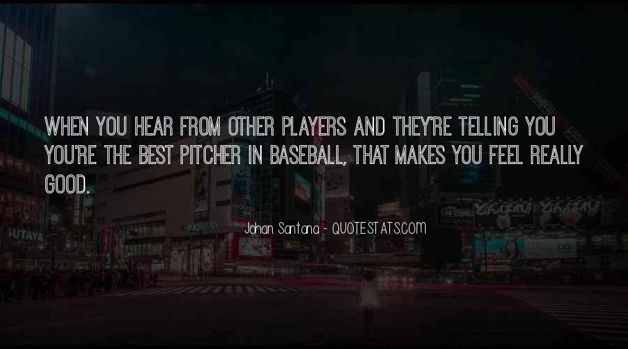 Baseball Pitcher Sayings #183138