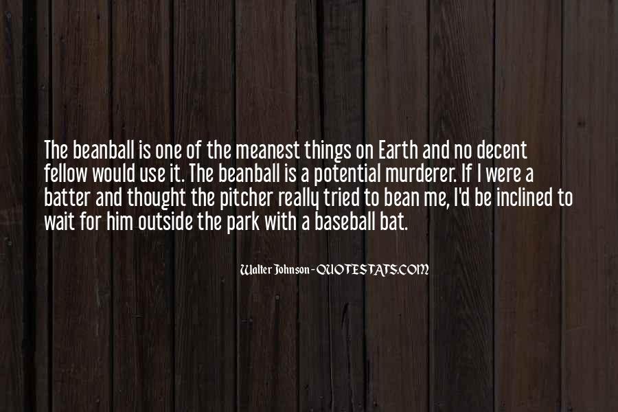 Baseball Pitcher Sayings #498280