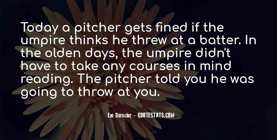 Baseball Pitcher Sayings #635358