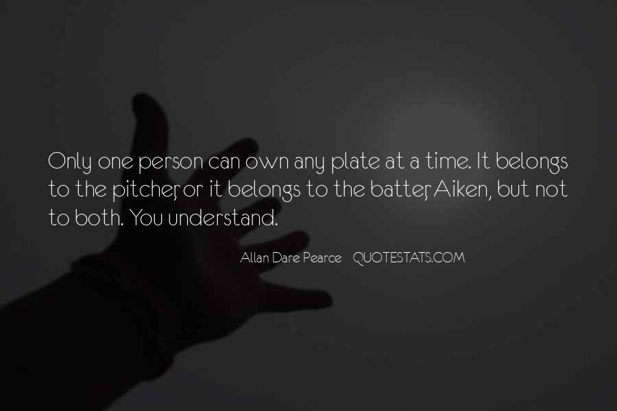 Baseball Pitcher Sayings #906858