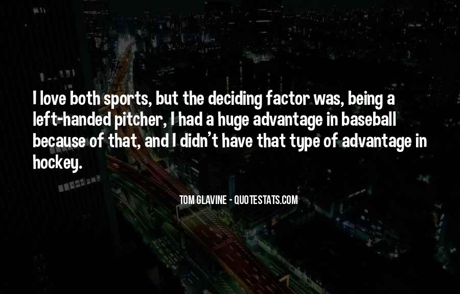 Baseball Pitcher Sayings #97042