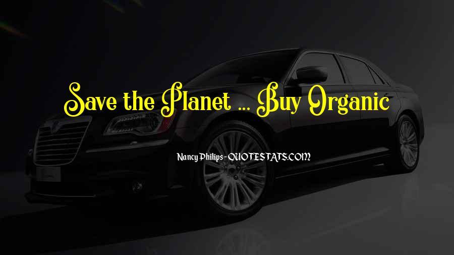 Save The Planet Sayings #118786
