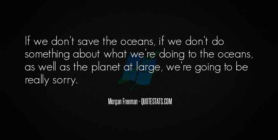 Save The Planet Sayings #1496955